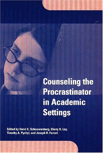 Counseling the Procrastinator in Academic Settings - Clarry H. Lay