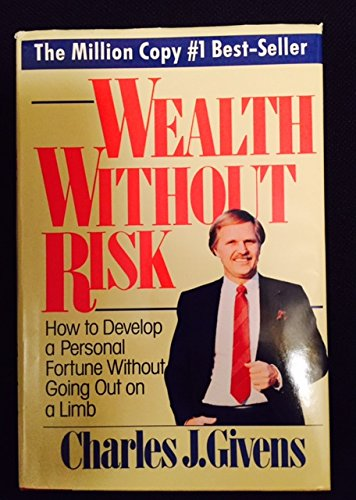 Wealth Without Risk - Givens, Charles