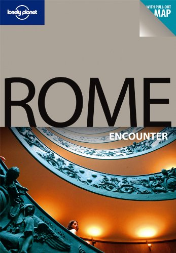 Rome Encounter Travel Guide (Lonely Planet) - Lonely Planet
