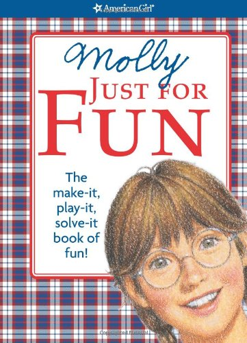 Molly Just For Fun (American Girl (Quality)) - Teri Witkowski