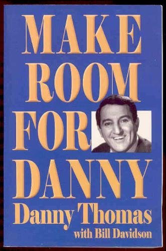 Make Room For Danny (LARGE PRINT VERSION) - Danny Thomas