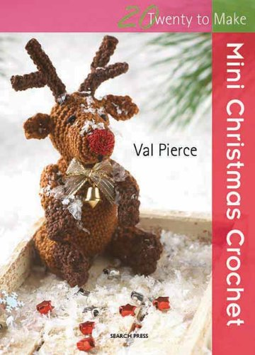 Mini Christmas Crochet - Val Pierce