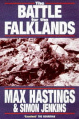 The Battle for the Falklands - Max Hastings; Simon Jenkins