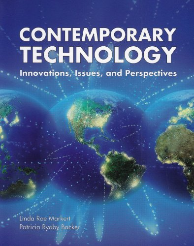 Contemporary Technology: Innovations, Issues, and Perspectives - Linda Rae Markert; Patricia Ryaby Backer