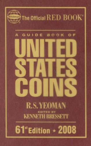 A Guide Book of United States Coins - R. S. Yeoman