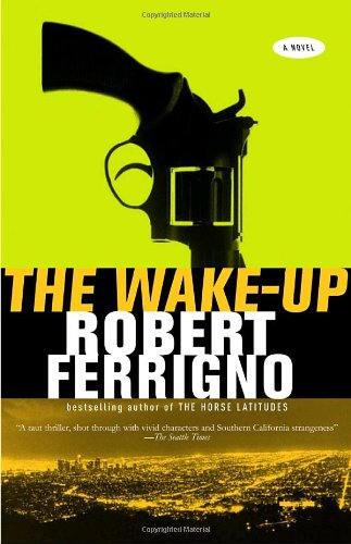 The Wake-Up - Robert Ferrigno