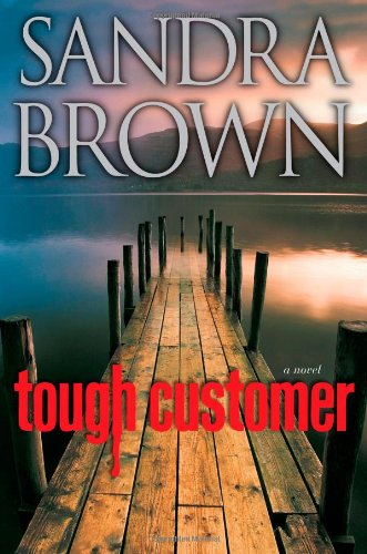 Tough Customer: A Novel - Sandra Brown