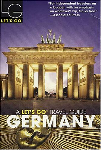 Germany (A Let's Go Travel Guide) - Katherine J. Thompson; Will B. Payne