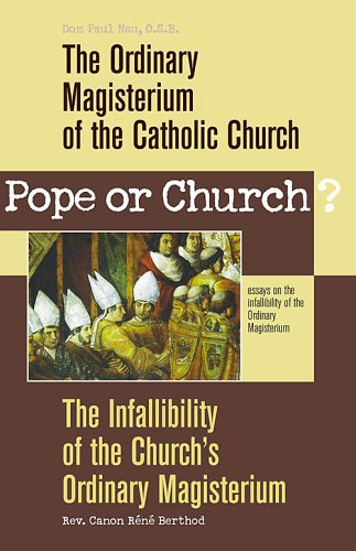 Pope Or Church? - Dom Paul Nau; Canon Berthold