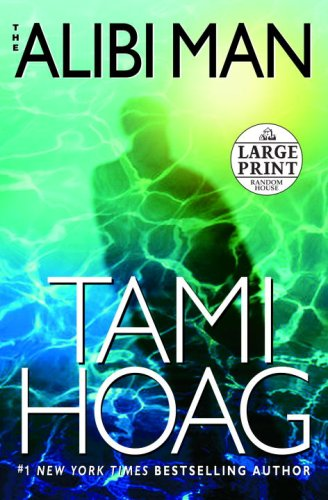 The Alibi Man (Random House Large Print) - Tami Hoag