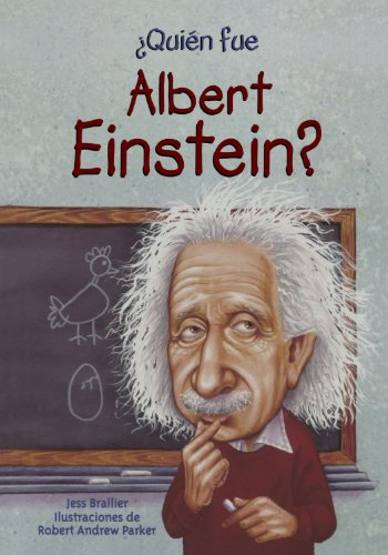 Quien fue Albert Einstein? / Who Was Albert Einstein? (Spanish Edition) - Jess Brallier