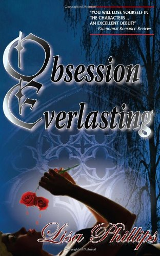 Obsession Everlasting - Lisa Phillips