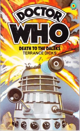 Doctor Who: Death to the Daleks - Terrance Dicks