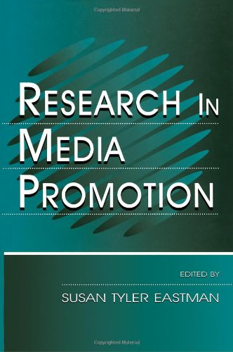 Research in Media Promotion (Routledge Communication Series) - Susan Tyler Eastman