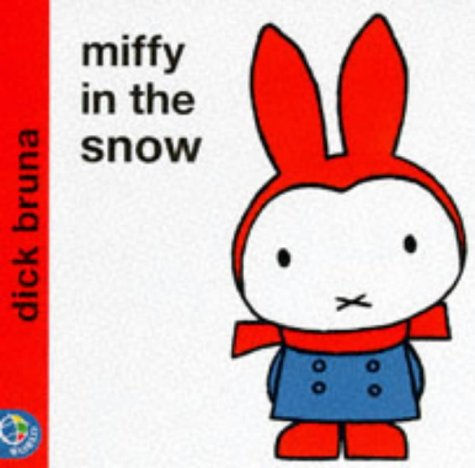 Miffy in the Snow - Dick Bruna