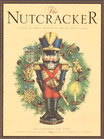 The Nutcracker - Daniel Walden; E. T. A. Hoffmann