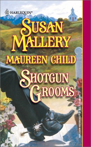 Shotgun Grooms - Susan Mallery; Maureen Child