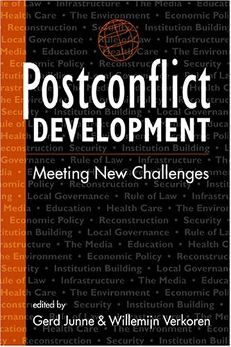 Postconflict Development: Meeting New Challenges - Gerd Junne; Willemijn Verkoren