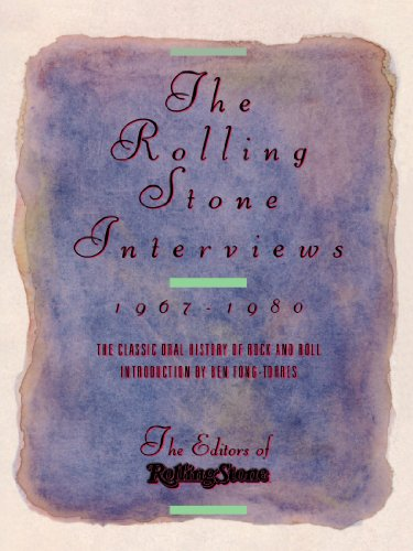The Rolling Stone Interviews: Talking With the Legends of Rock  &  Roll, 1967-1980 - Peter Herbst