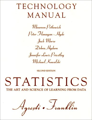 Technology Manual for Statistics: The Art and Science of Learning from Data - Maureen Petkewich; Peter Flanagan-Hyde; Jack Morse; Jennifer Lewis Priestley; Michael Kowalski; Debra Hydorn