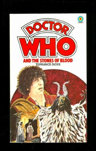 Doctor Who and the Stones of Blood - Terrance Dicks