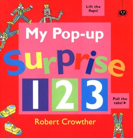 My Pop Up Surprise 1 2 3 - Robert Crowther