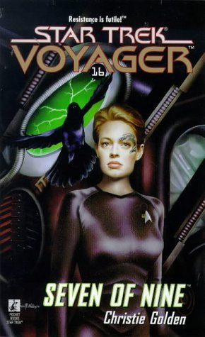 Seven of Nine (Star Trek: Voyager) - Christie Golden
