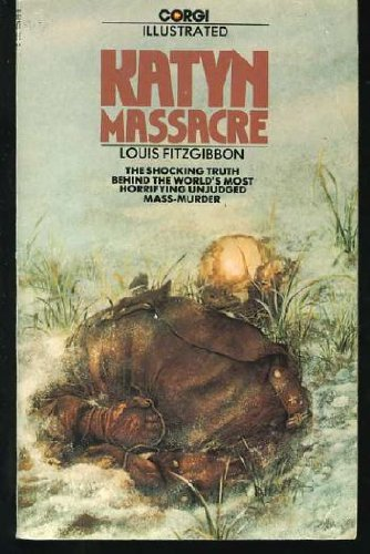 Katyn Massacre - Louis FitzGibbon