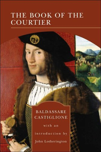 The Book of the Courtier (The Barnes  &  Noble Library of Essential Reading) - Baldesar Castiglione