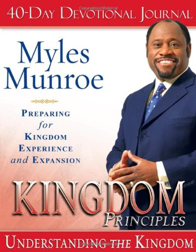 Kingdom Principles Study Guide - Myles Munroe