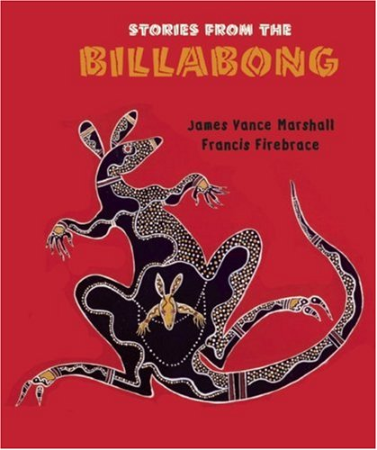 Stories from the Billabong - James Vance Marshall