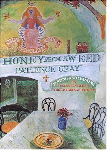Honey From a Weed - Patience Gray