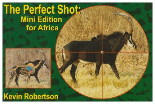 The Perfect Shot Mini Edition - Kevin Robertson