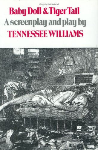 Baby Doll  &  Tiger Tail - Tennessee Williams