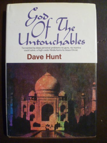 God of the untouchables - Dave Hunt