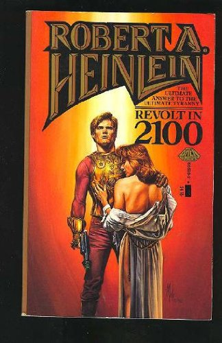 Revolt in 2100 - Robert Heinlein