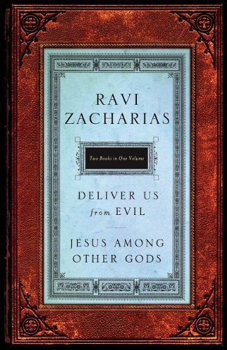CU Zacharias 2 in 1-Jesus Among Other Gods  &  Deliver Us from Evil - Ravi Zacharias