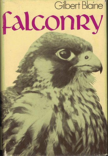 Falconry - Gilbert Blaine