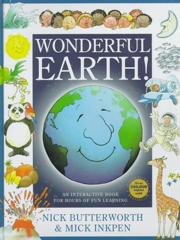 Wonderful Earth - Nick Butterworth; Mick Inkpen