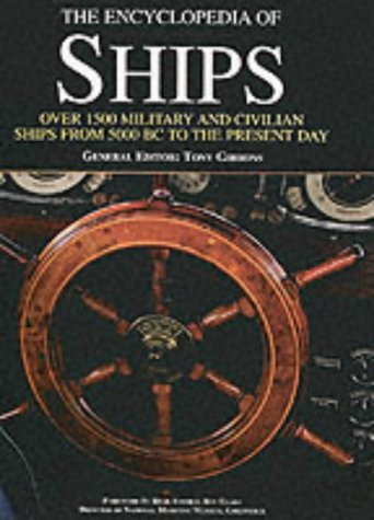 The Encyclopedia of Ships - Tony Gibbons