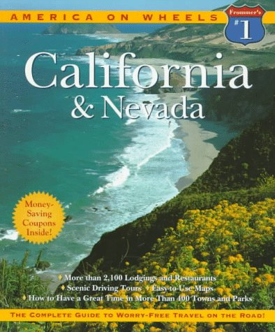 Frommer's America on Wheels California and Nevada 1997 - George McDonald; Risa Weinreb