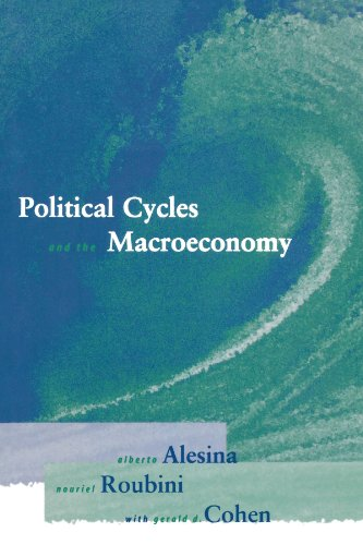 Political Cycles and the Macroeconomy - Alberto Alesina; Nouriel Roubini; Gerald D. Cohen