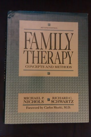 Family Therapy: Concepts and Methods - Michael P. Nichols; Richard C. Schwartz