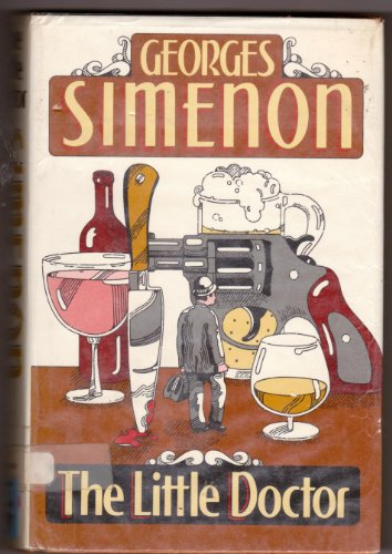 The Little Doctor - Georges Simenon
