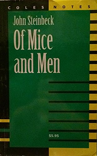Of Mice and Men - Coles; Steinbeck, John Notes