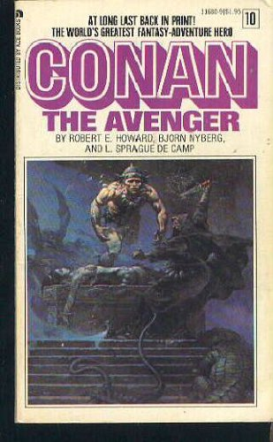 Conan the Avenger: Volume 10 (The Return of Conan/The Hyborian Age, Part 2) - Robert E. Howard; Bjorn Nyberg; L. Sprague de Camp