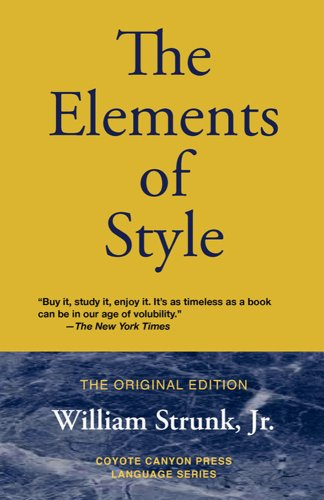 The Elements of Style: The Original Edition - William Jr. Strunk