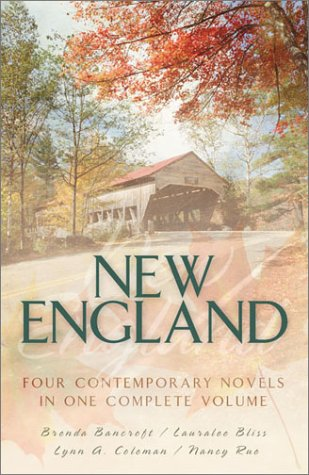 New England: Mockingbird's Song/Retreat to Love/Mountaintop/Sea Escape (Inspirational Romance Collection) - Janet Gortsema; Nancy Rue; Lauralee Bliss; Lynn A. Coleman