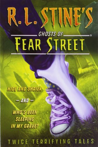 Twice Terrifying Tales: Hide and Shriek and Who's Been Sleeping in My Bed? (Ghosts of Fear Street) - R.L. Stine