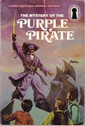 The Mystery of the Purple Pirate (Alfred Hitchcock and the Three Investigators #33) - William Arden